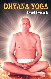 Image result for dhyana yoga book sivananda